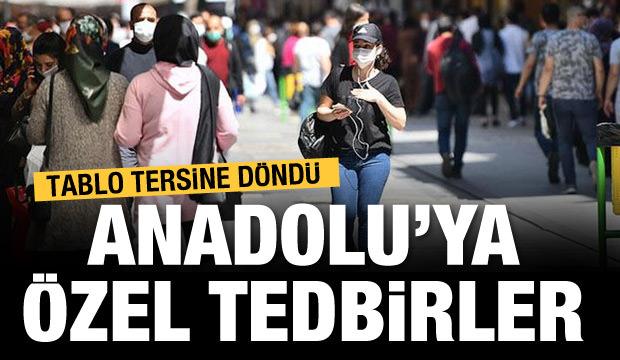 Anadolu'ya özel tedbir gündemde!