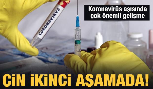 Çin'den koronavirüs aşısı için umutlandıran haber: İkinci aşamaya geçtiler