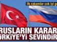 Rusların kararı Türkiye'yi sevindirdi! Kışa uzattılar ilk rakamlar güzel geldi
