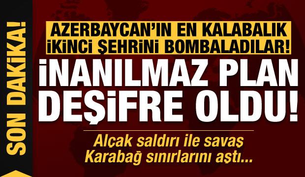 Son dakika: Ermeniler Azerbaycan'ın en kalabalık ikinci şehrini bombaladı! İnanılmaz plan…