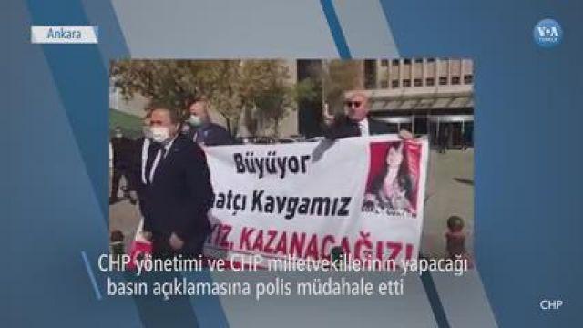 Başkentte CHP'li Milletvekillerine Polis Müdahalesi